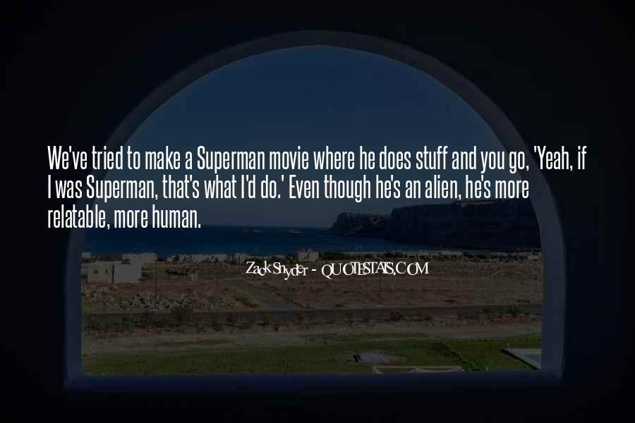 Zack Snyder Quotes #1308759