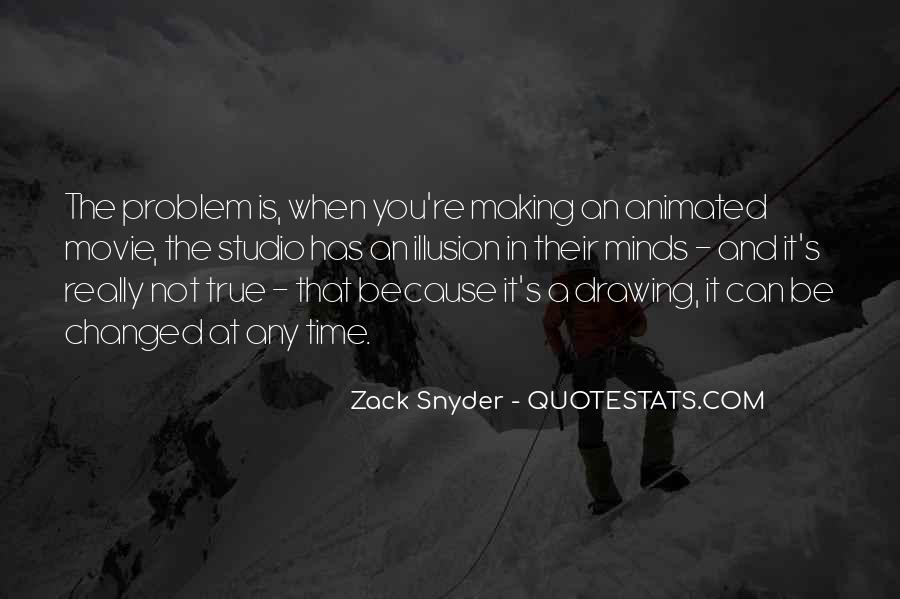 Zack Snyder Quotes #1313353