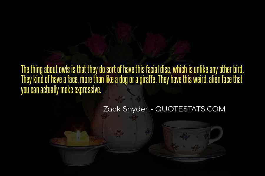 Zack Snyder Quotes #1588716