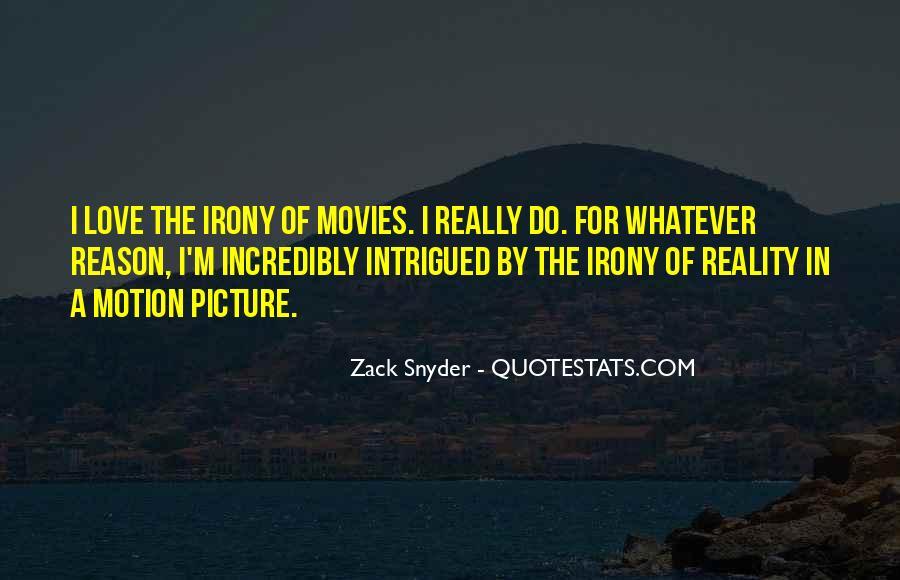 Zack Snyder Quotes #1624340