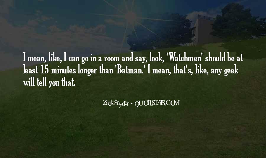 Zack Snyder Quotes #1829569