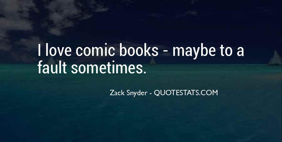 Zack Snyder Quotes #247671