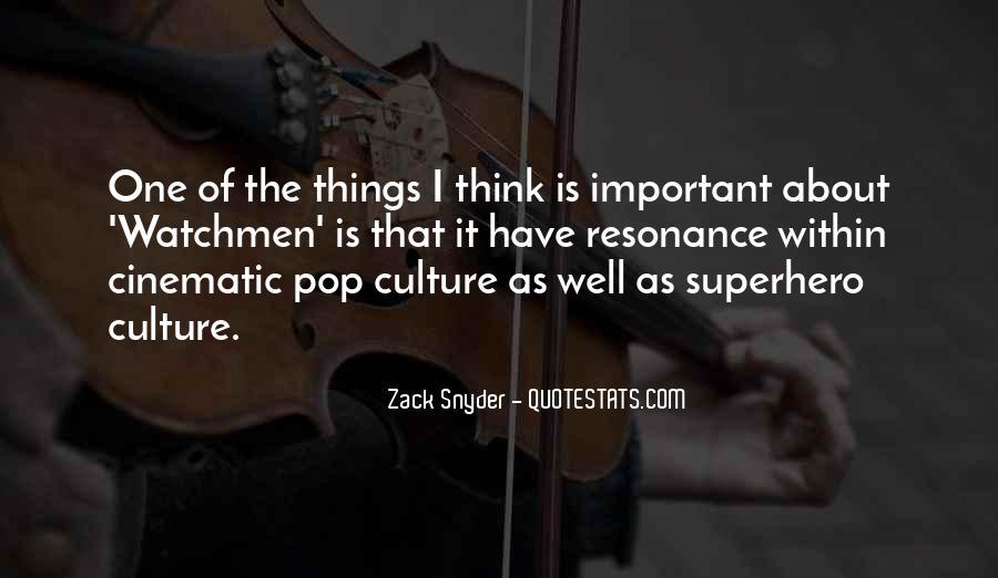 Zack Snyder Quotes #524011