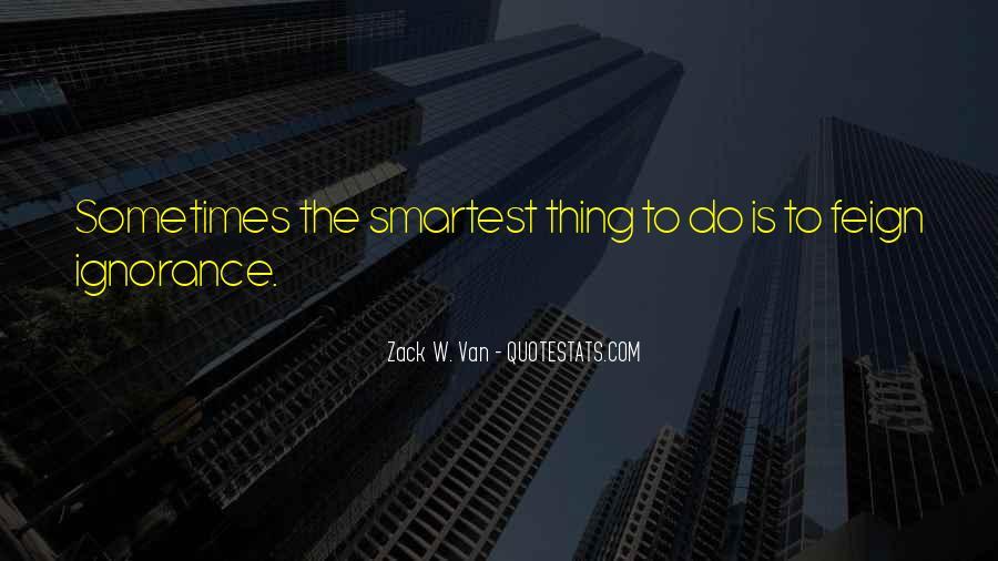 Zack W. Van Quotes #1178857