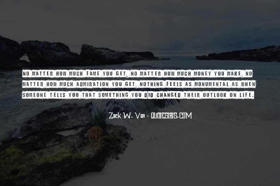Zack W. Van Quotes #612900