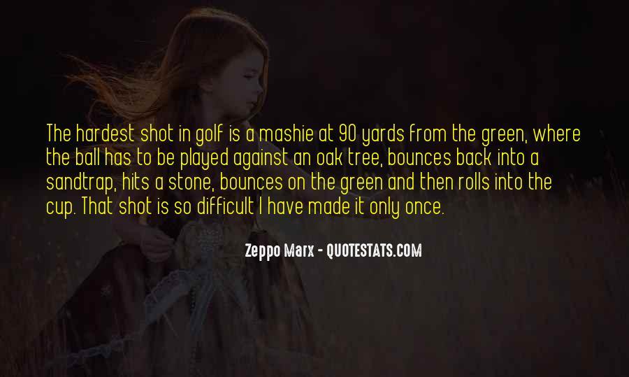 Zeppo Marx Quotes #225683