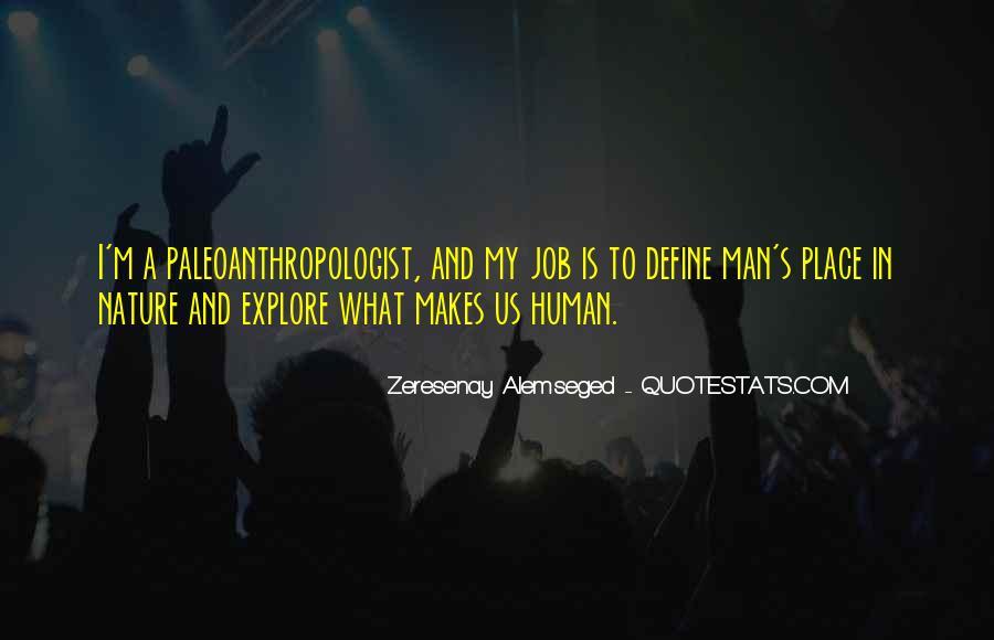 Zeresenay Alemseged Quotes #401362