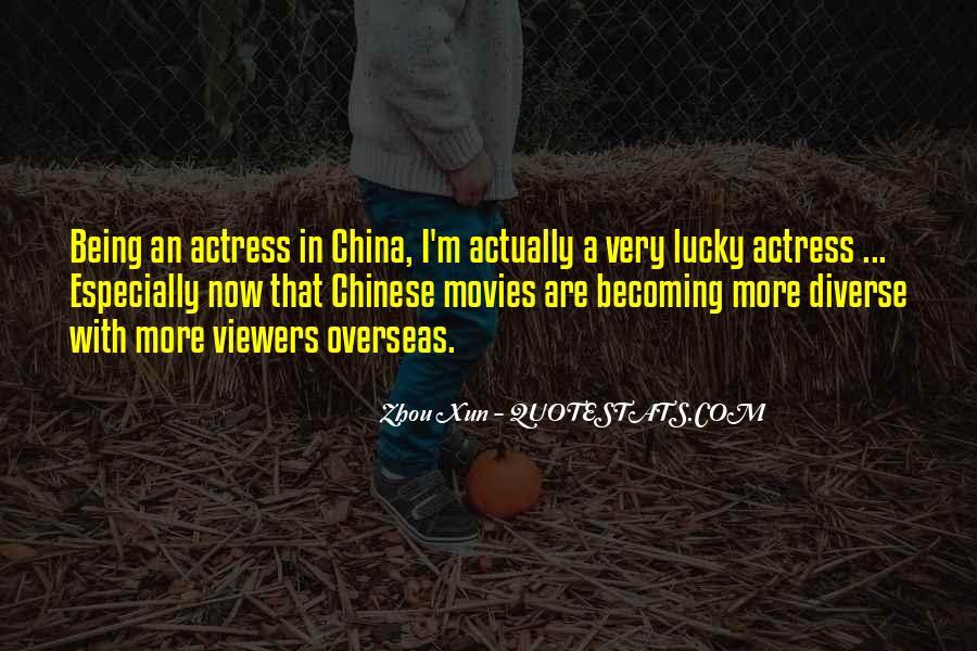 Zhou Xun Quotes #1839979