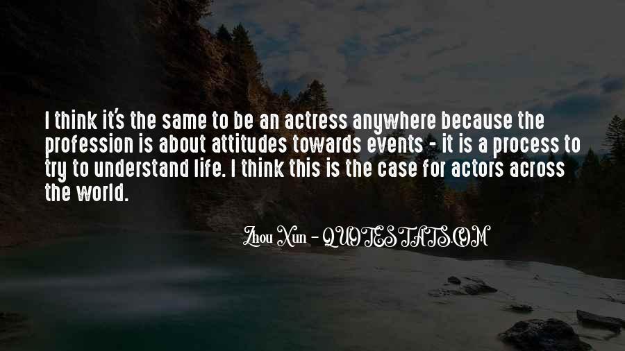 Zhou Xun Quotes #898018