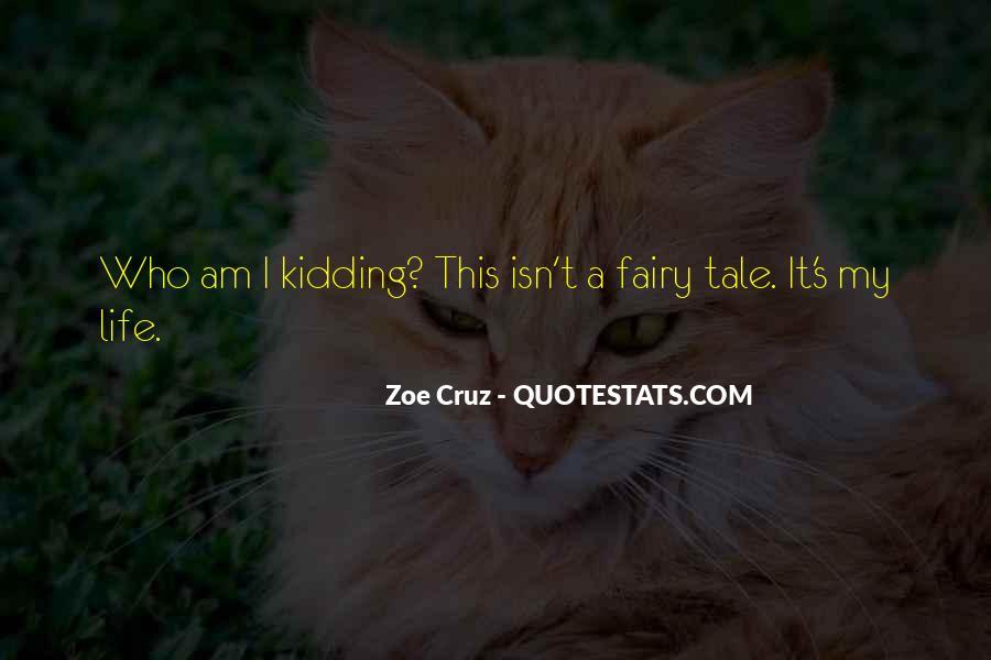 Zoe Cruz Quotes #1410168
