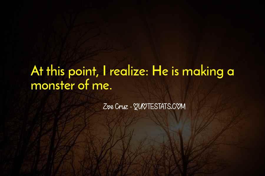 Zoe Cruz Quotes #1685872