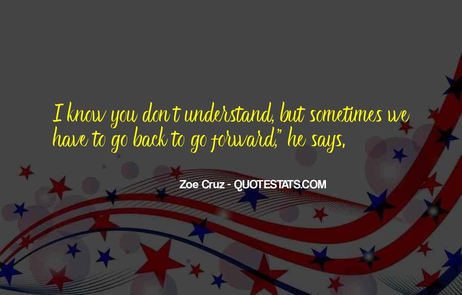 Zoe Cruz Quotes #782950