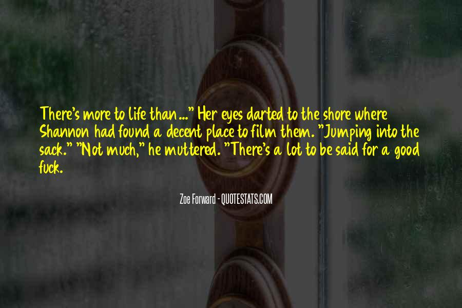 Zoe Forward Quotes #731747