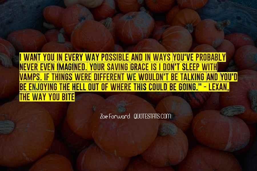 Zoe Forward Quotes #832125