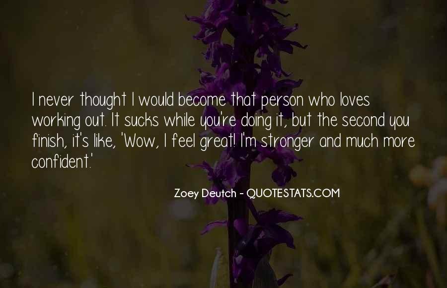 Zoey Deutch Quotes #1103315