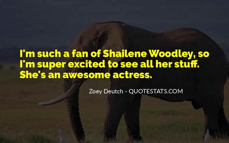 Zoey Deutch Quotes #1121402