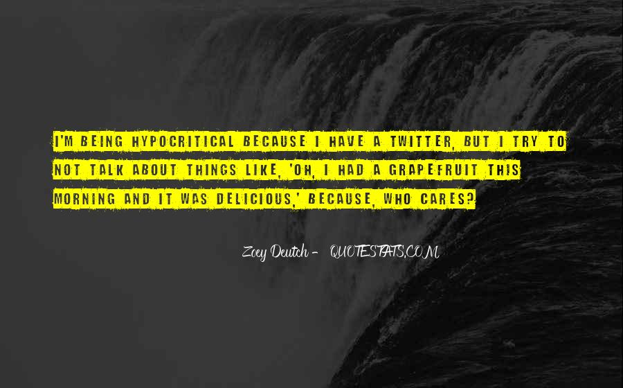 Zoey Deutch Quotes #256024