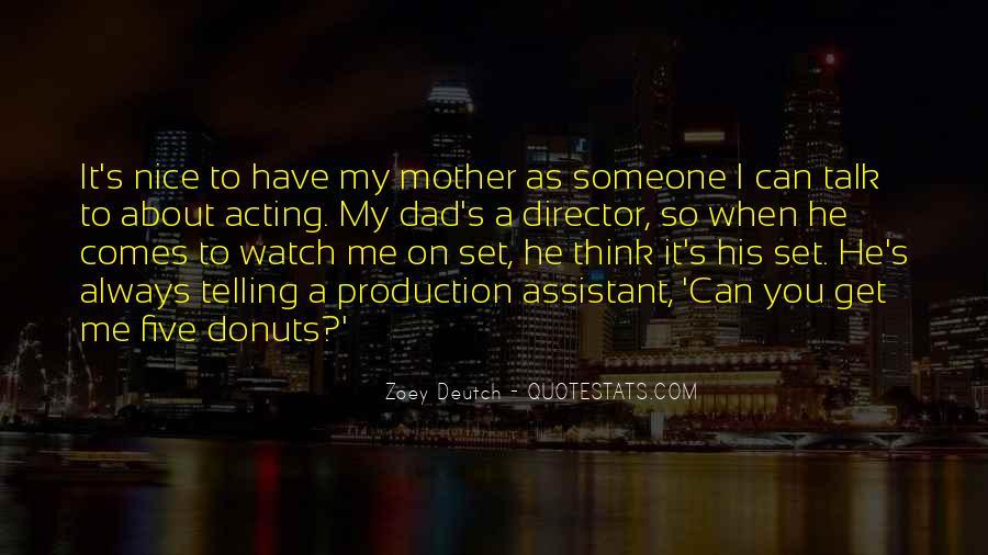 Zoey Deutch Quotes #319208