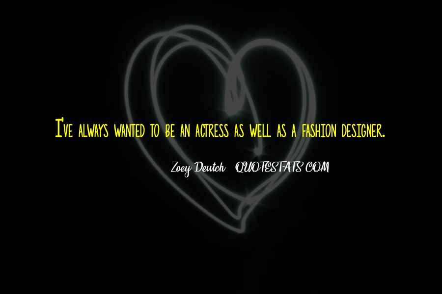 Zoey Deutch Quotes #322126