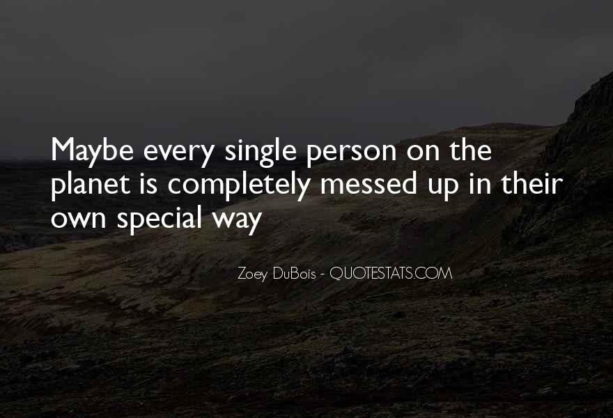 Zoey DuBois Quotes #1558908