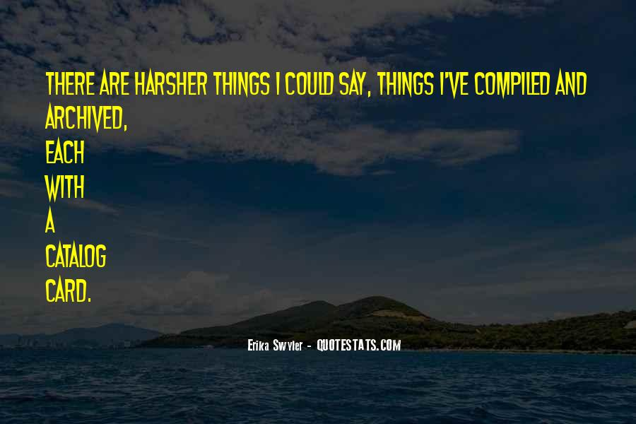 Harsher Quotes #908340
