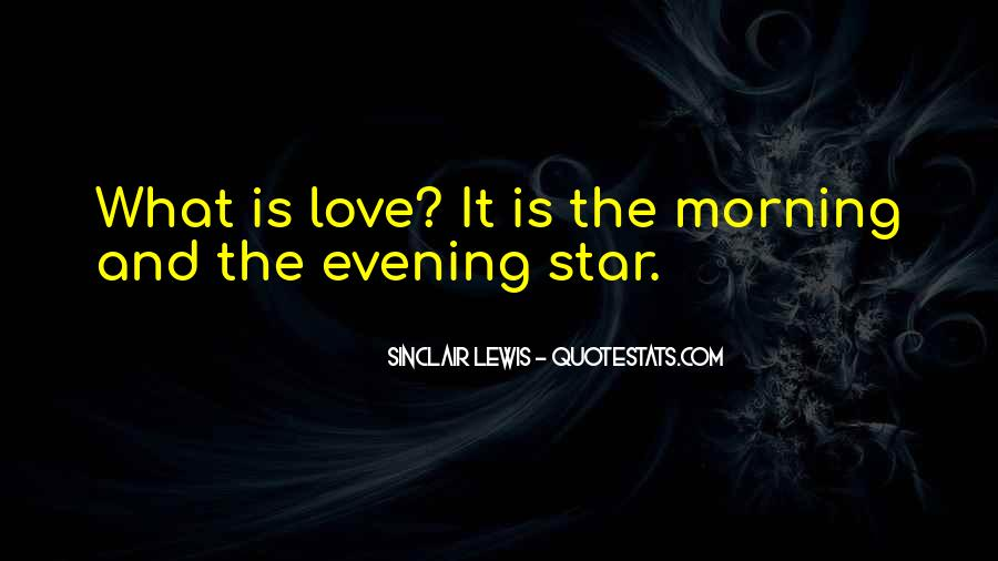 Quotes About Evening #81917