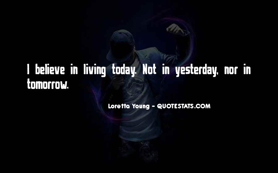 Quotes About Living Young #245919