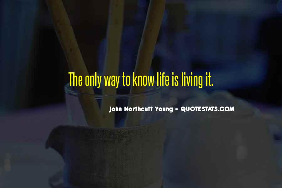 Quotes About Living Young #262328