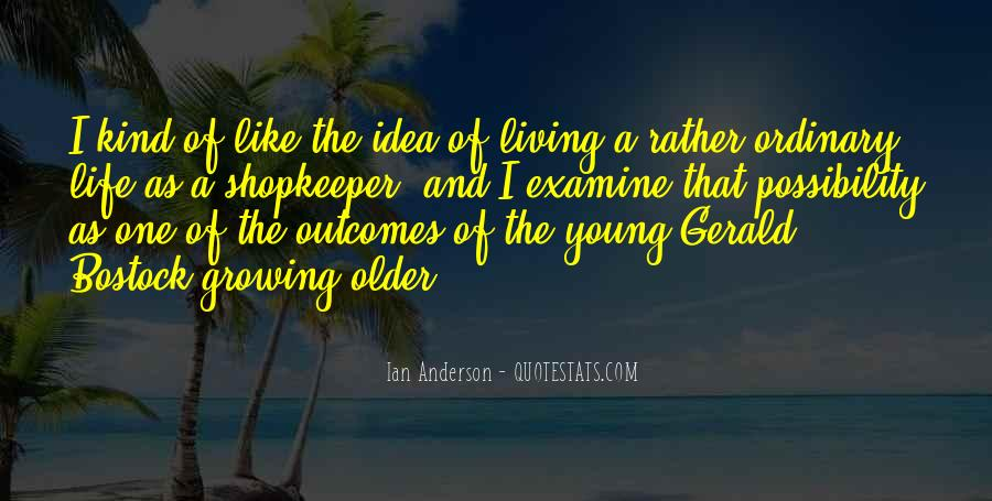 Quotes About Living Young #426594