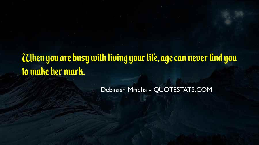 Quotes About Living Young #730644