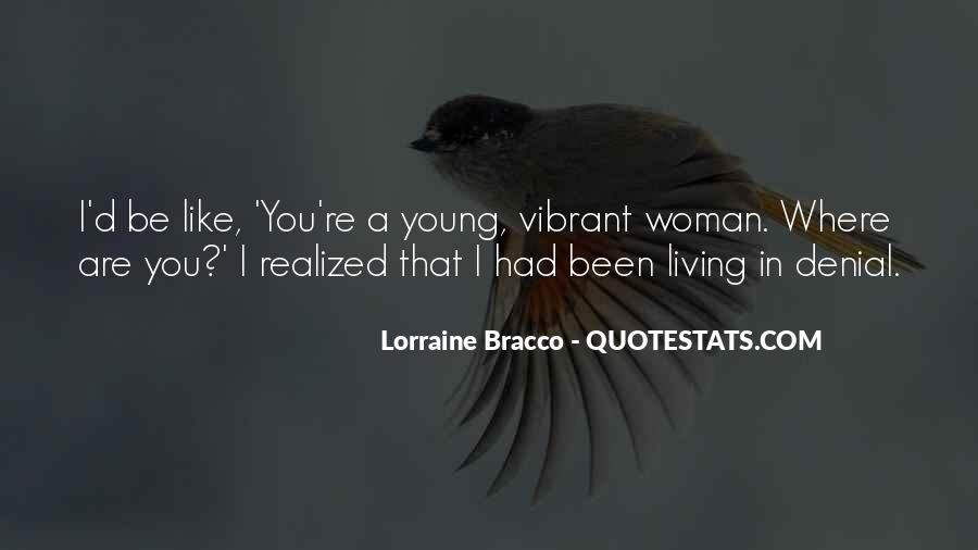 Quotes About Living Young #784653