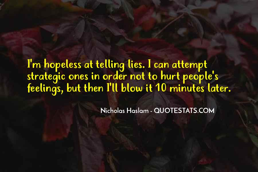 Haslam Quotes #1573892