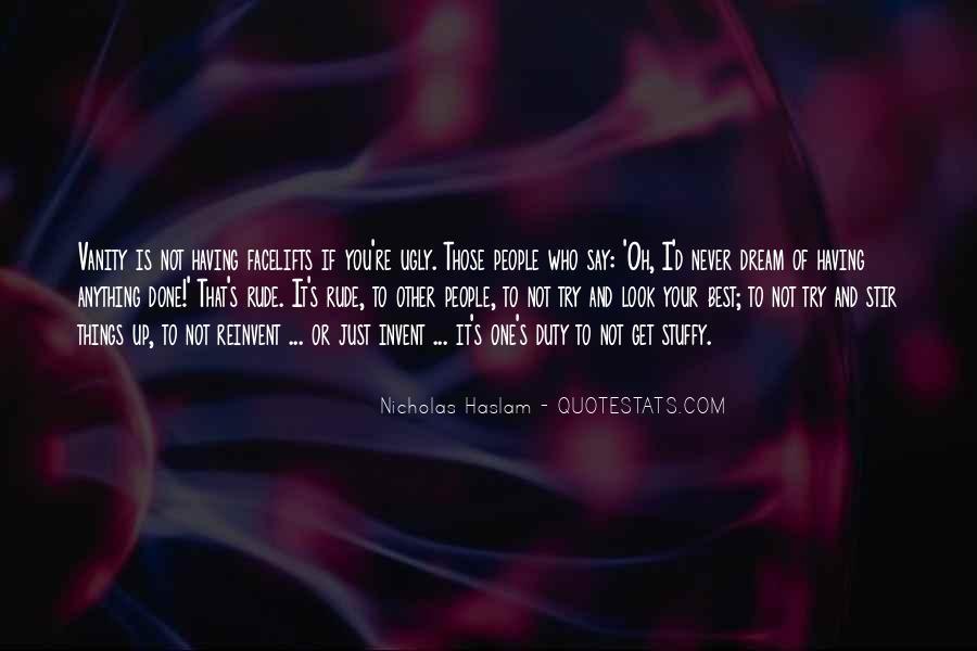 Haslam Quotes #1585689