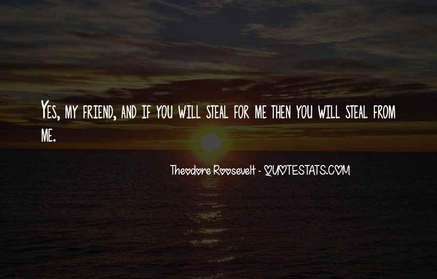 Quotes About Friends Stealing Your Friends #769811