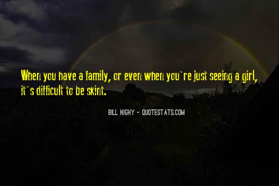 Quotes About Difficult Family #1227818