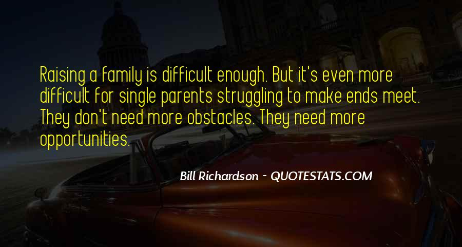 Quotes About Difficult Family #1313170