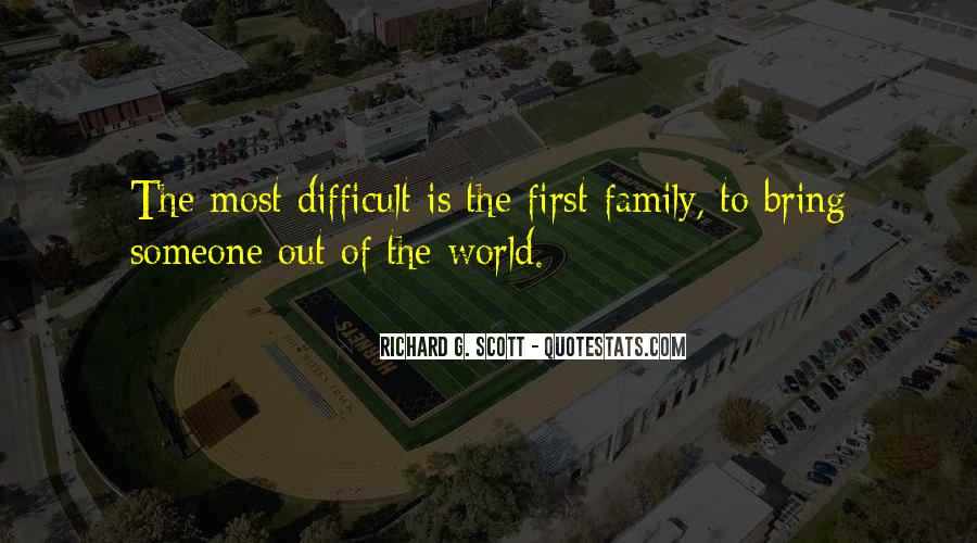 Quotes About Difficult Family #1561122