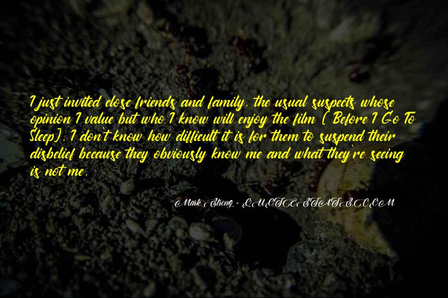 Quotes About Difficult Family #251406