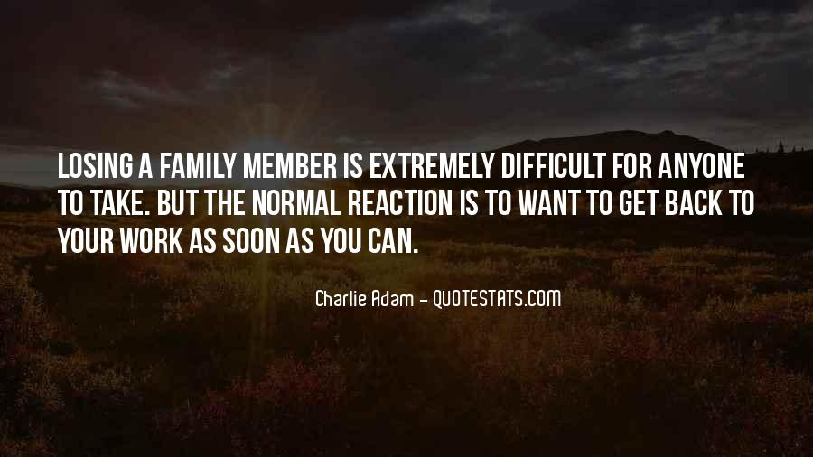 Quotes About Difficult Family #444633