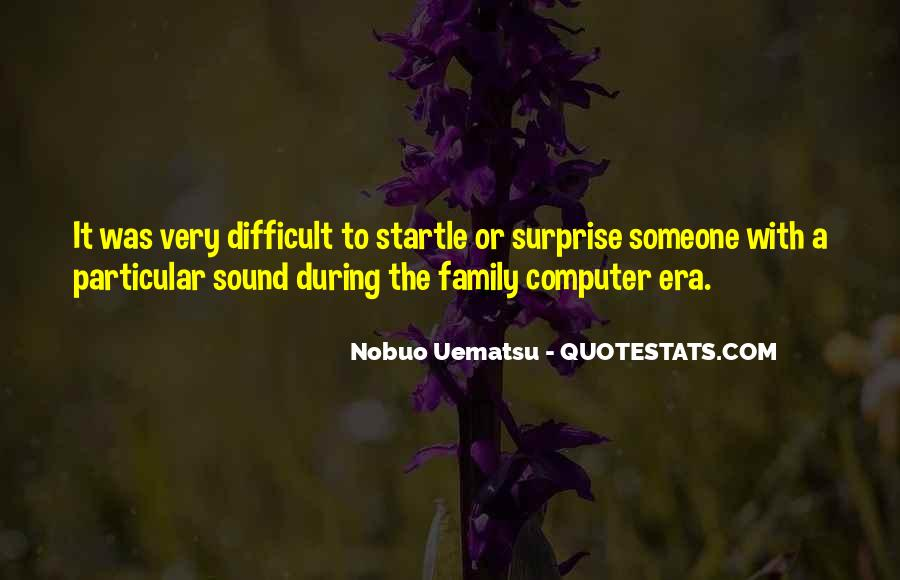 Quotes About Difficult Family #529892