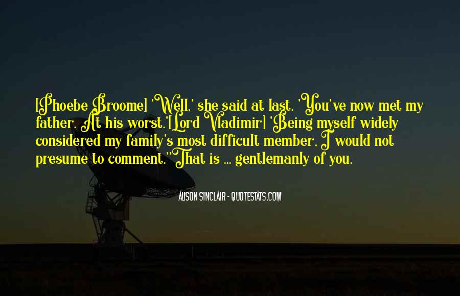 Quotes About Difficult Family #548682