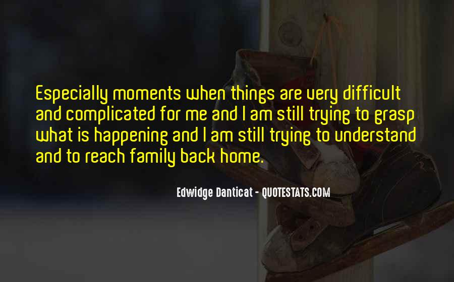 Quotes About Difficult Family #670350