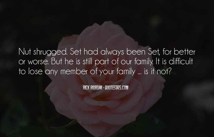 Quotes About Difficult Family #99049