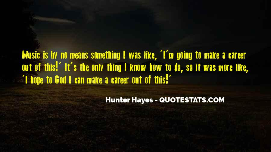 Hayes's Quotes #676835