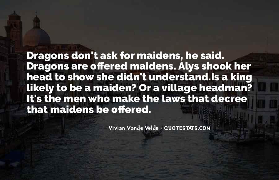 Headman's Quotes #1007292
