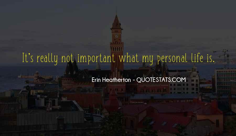 Heatherton Quotes #1470127