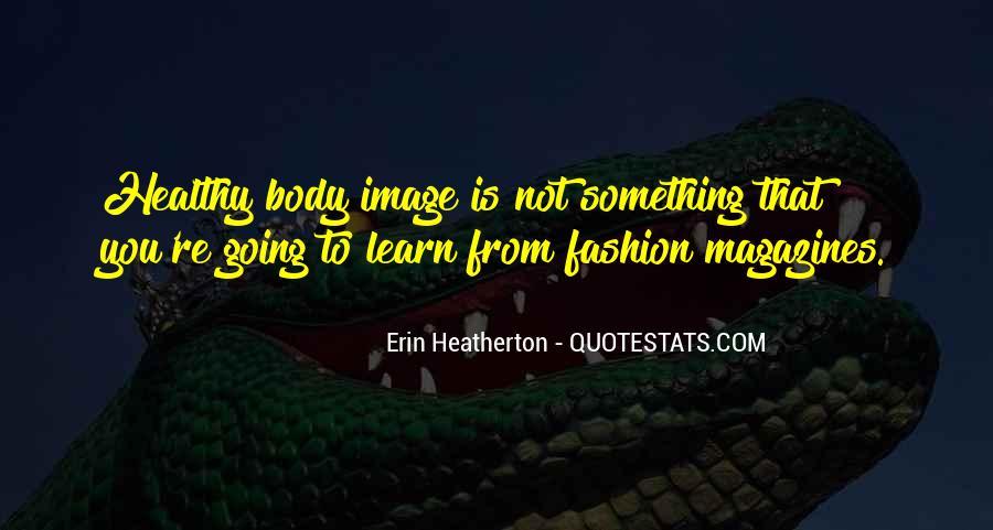 Heatherton Quotes #1603947