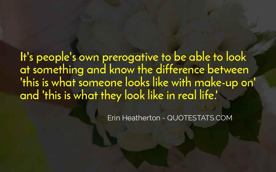 Heatherton Quotes #1762999
