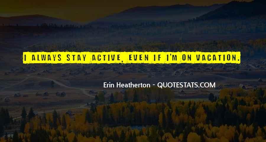 Heatherton Quotes #393777