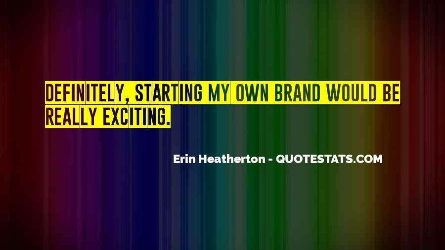 Heatherton Quotes #449717